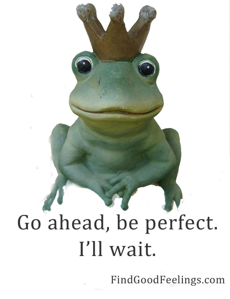 be perfect i will wait
