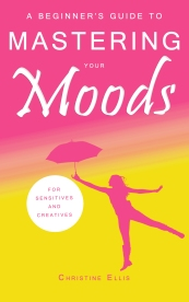 beginner's guide to mastering your moods